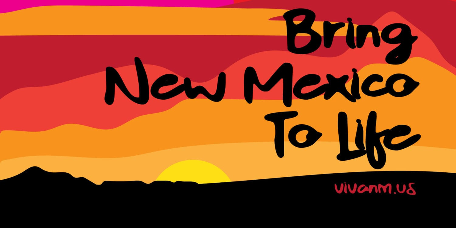 Bring New Mexico to Life