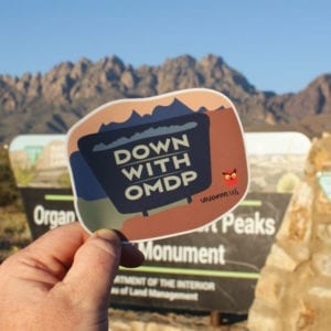 Down with Organ Mountain-Desert Peaks National Monument